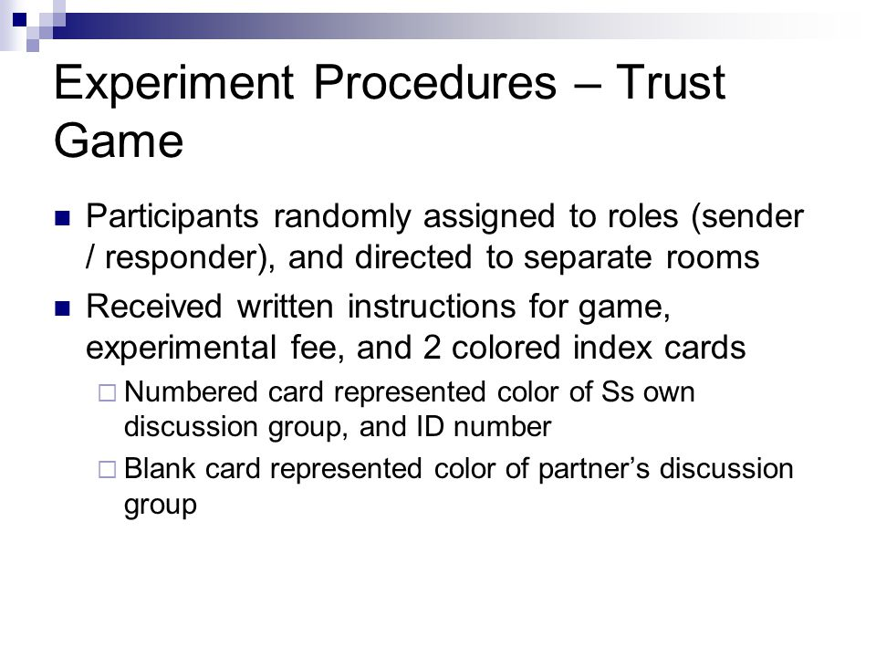 Experiment Procedures – Trust Game
