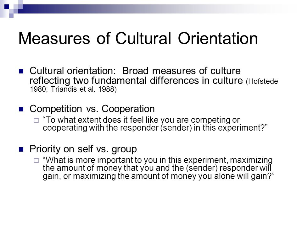 Measures of Cultural Orientation