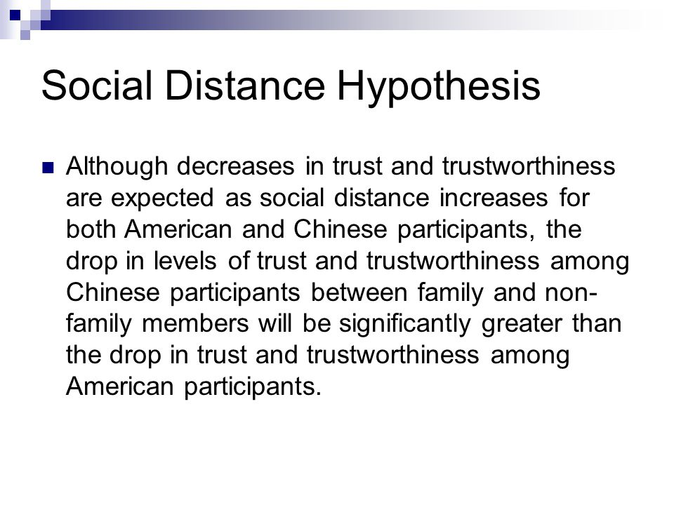 Social Distance Hypothesis