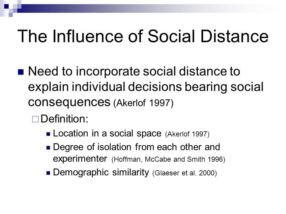The Influence of Social Distance