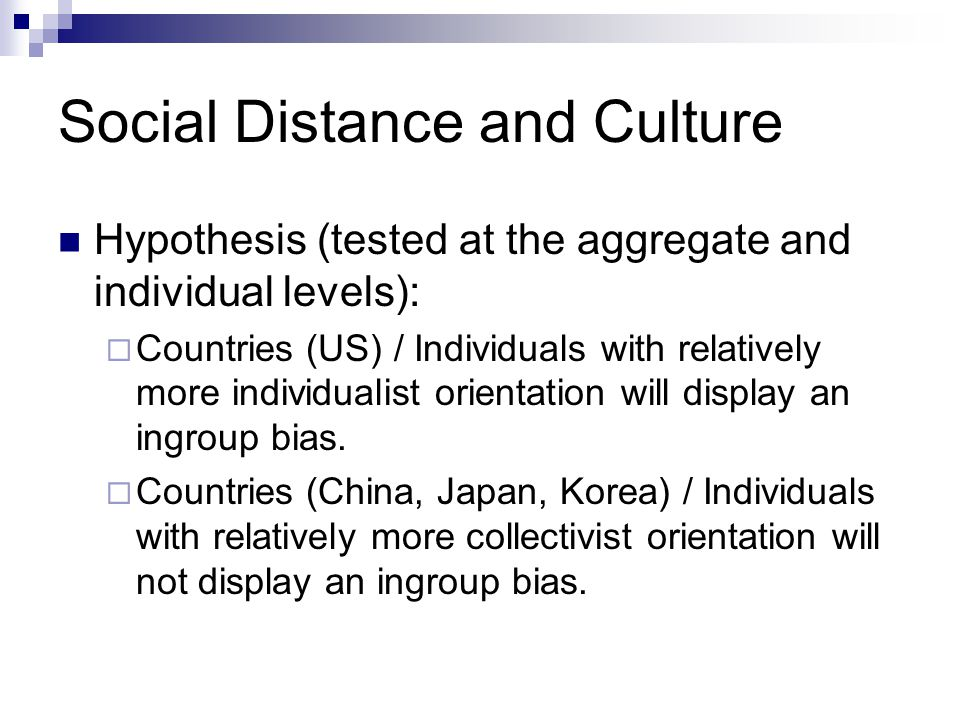 Social Distance and Culture