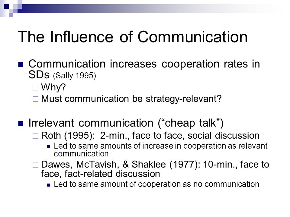 The Influence of Communication