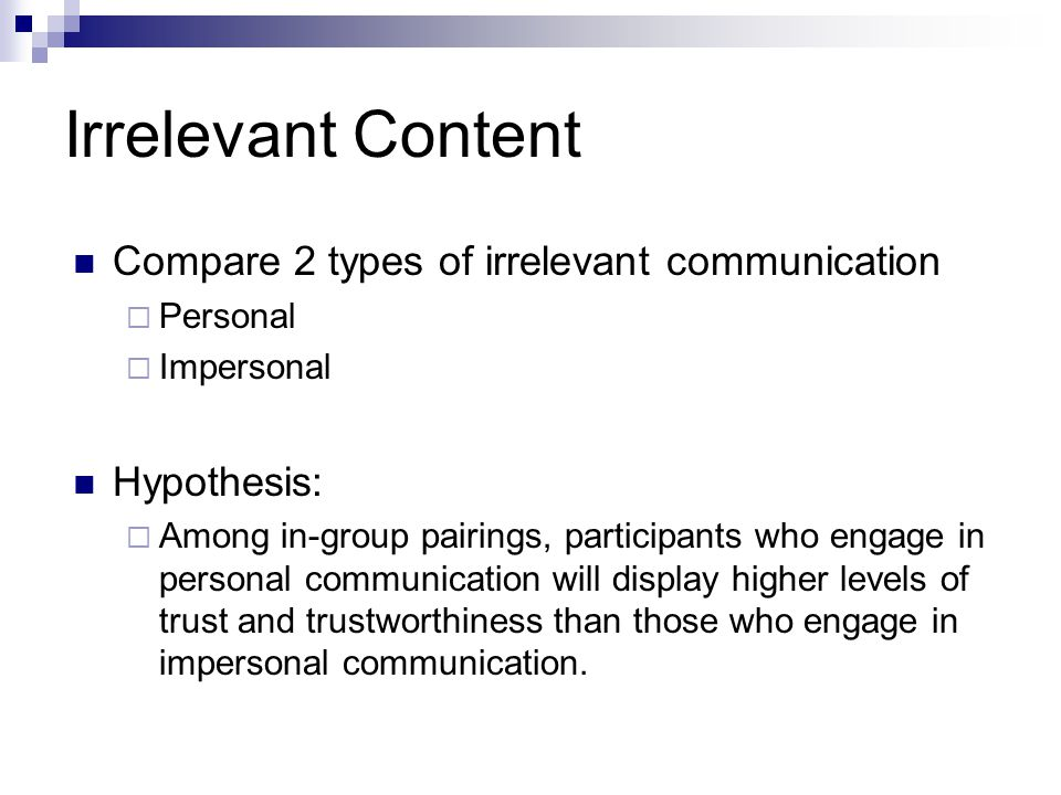 Irrelevant Content Compare 2 types of irrelevant communication