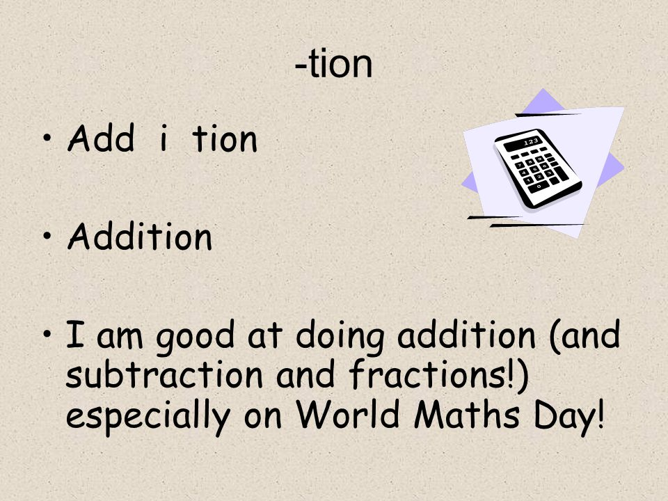 -tion Add i tion Addition