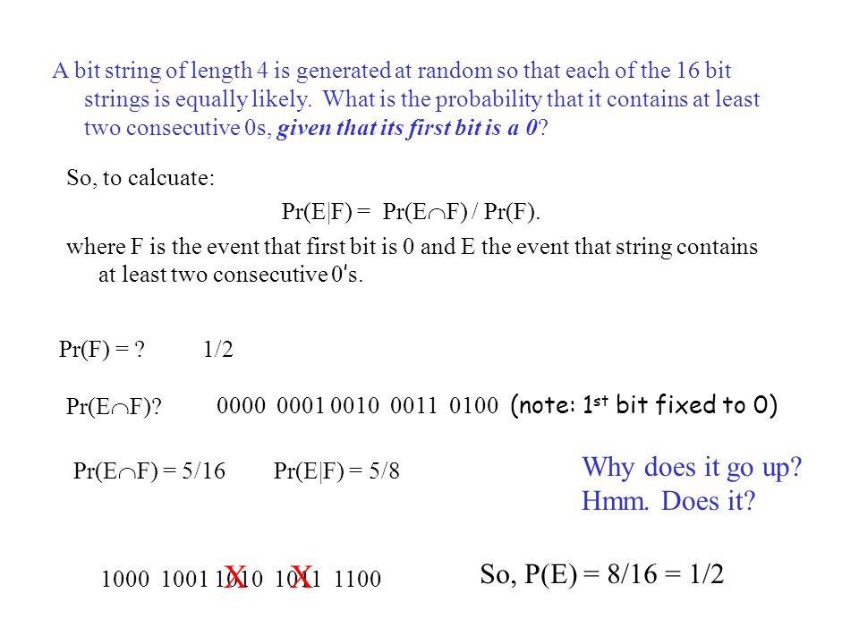 Pr(E|F) = Pr(EF) / Pr(F).