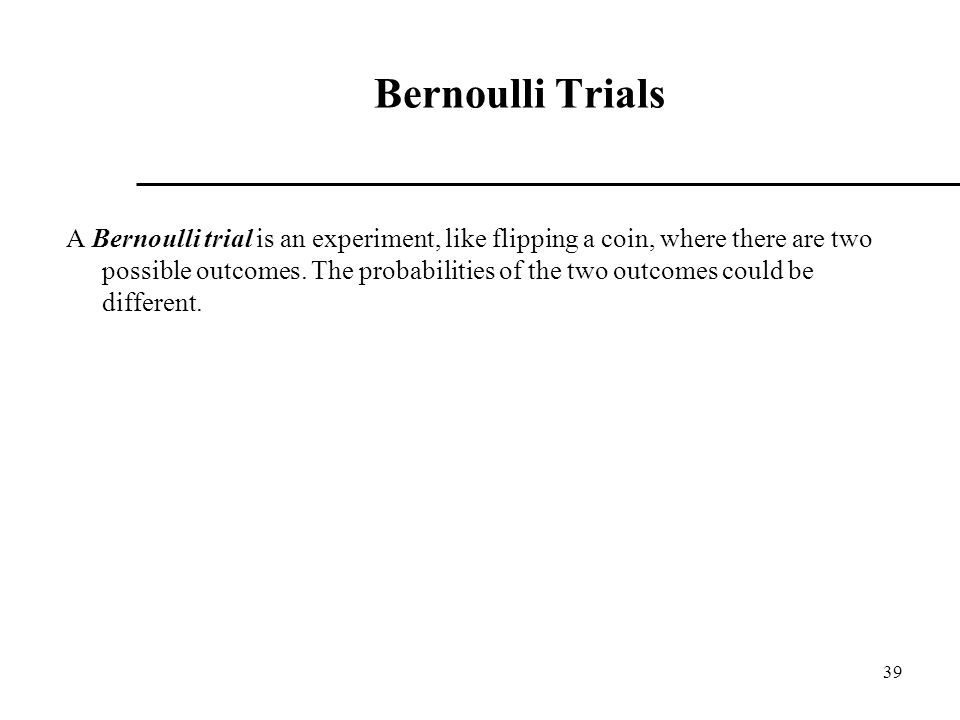 Bernoulli Trials