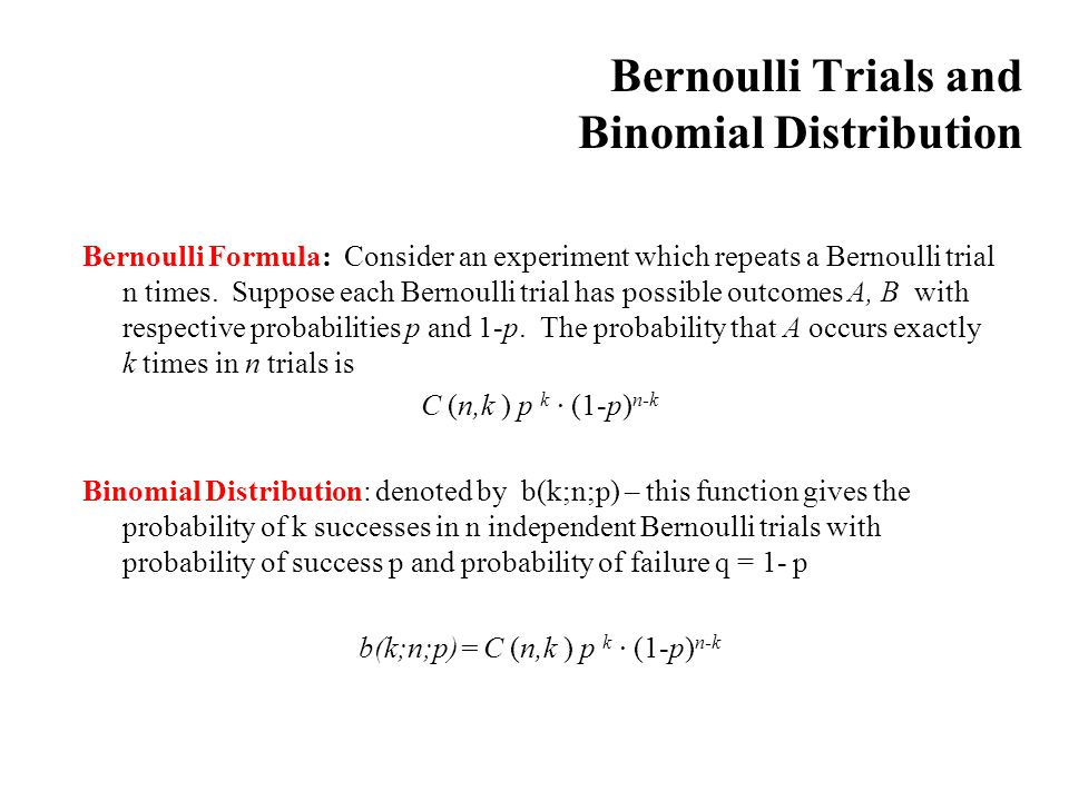 Bernoulli Trials and Binomial Distribution