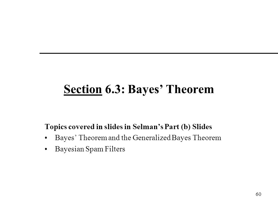 Section 6.3: Bayes' Theorem