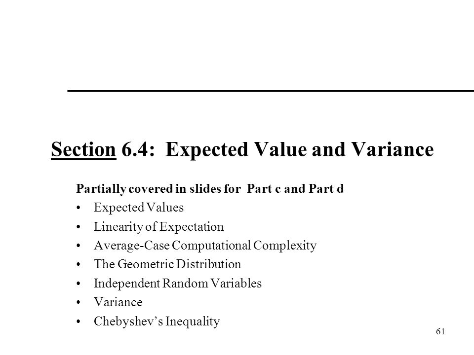 Section 6.4: Expected Value and Variance