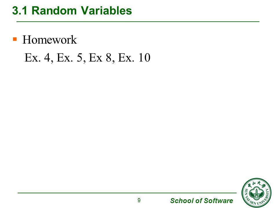 3.1 Random Variables Homework Ex. 4, Ex. 5, Ex 8, Ex. 10