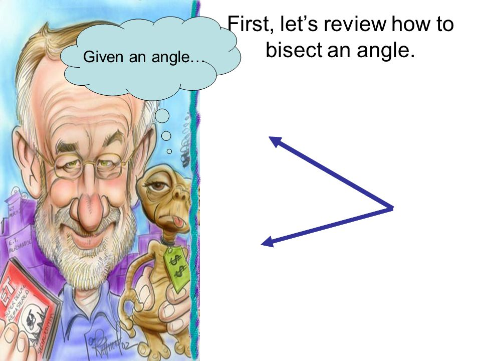 First, let's review how to bisect an angle.
