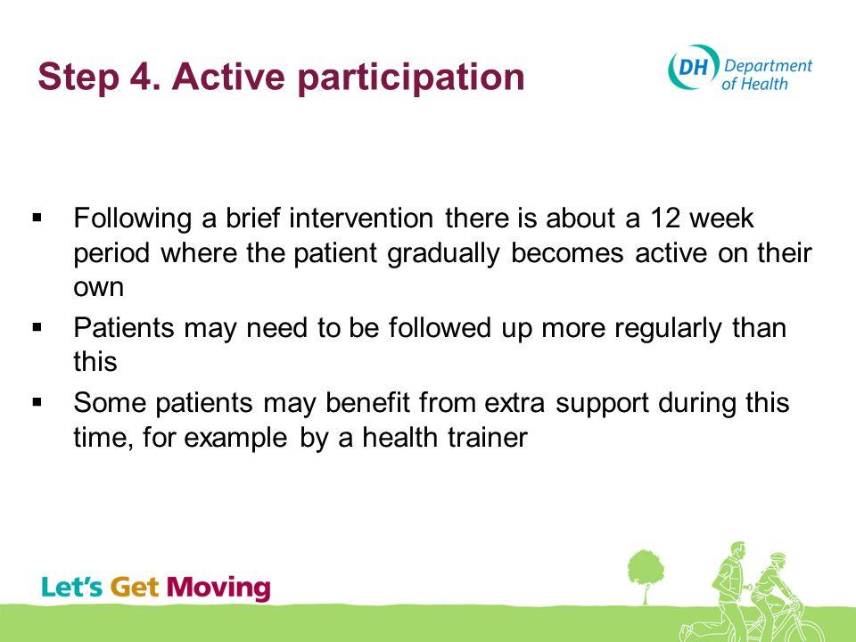 Step 4. Active participation