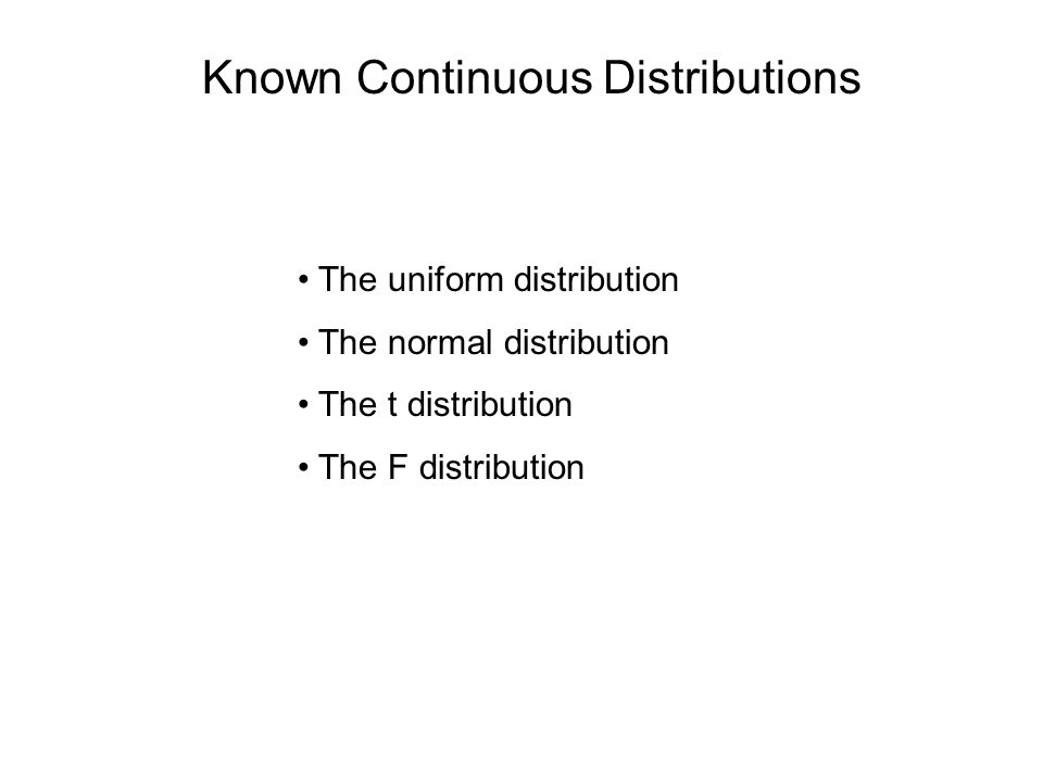 Known Continuous Distributions