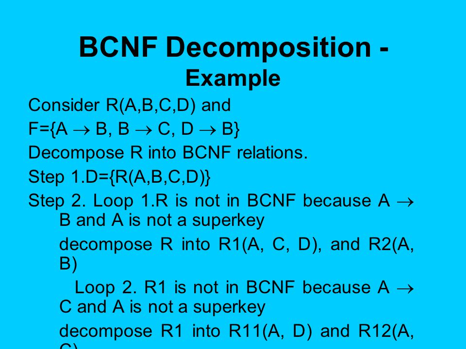 BCNF Decomposition - Example