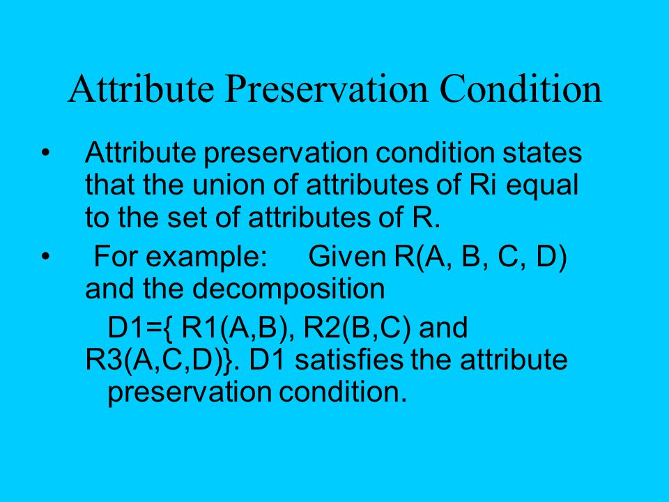 Attribute Preservation Condition