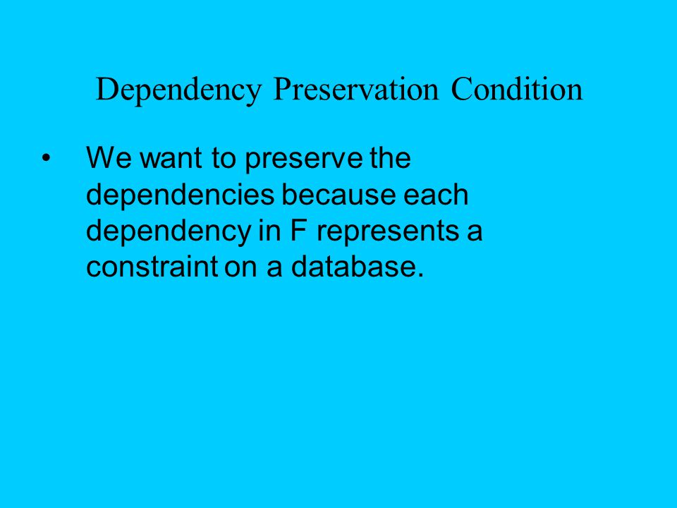 Dependency Preservation Condition