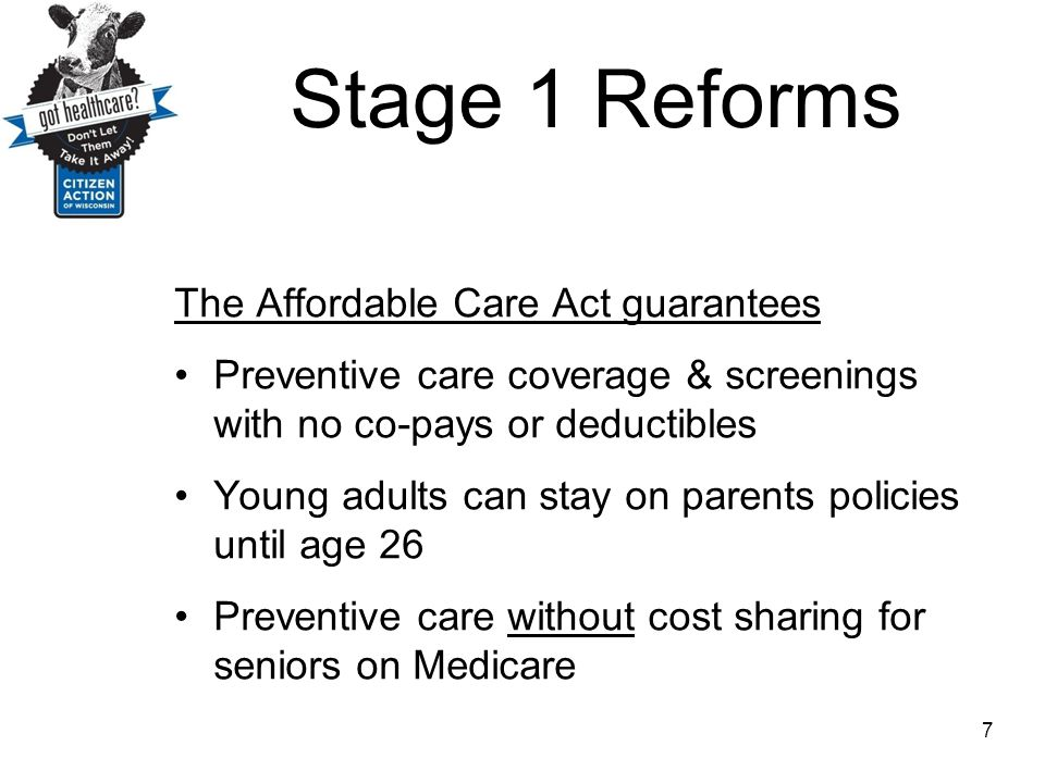 Stage 1 Reforms The Affordable Care Act guarantees