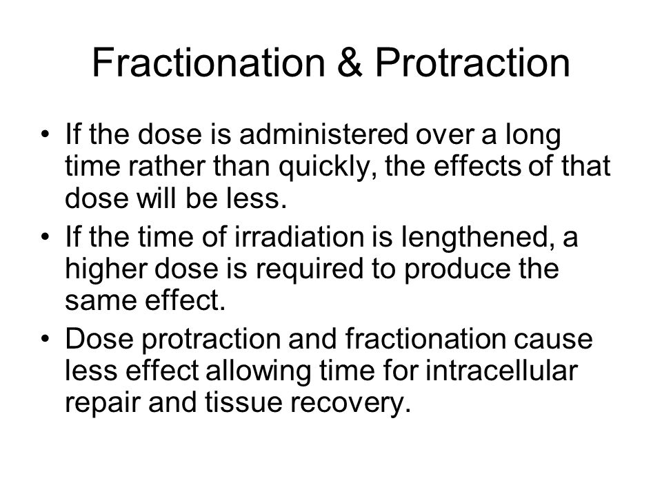 Fractionation & Protraction