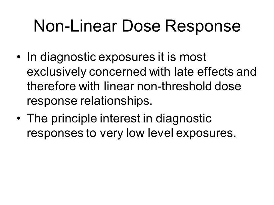 Non-Linear Dose Response