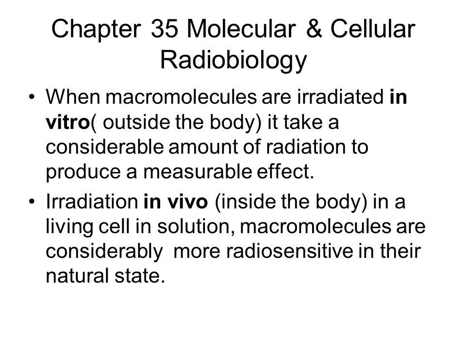 Chapter 35 Molecular & Cellular Radiobiology
