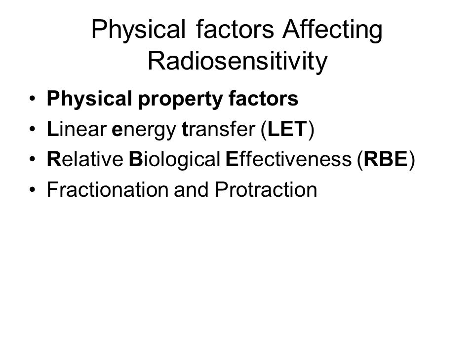Physical factors Affecting Radiosensitivity