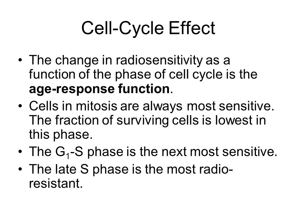 Cell-Cycle Effect The change in radiosensitivity as a function of the phase of cell cycle is the age-response function.
