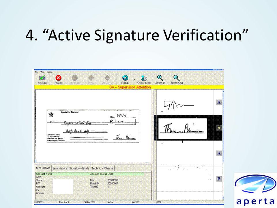 4. Active Signature Verification