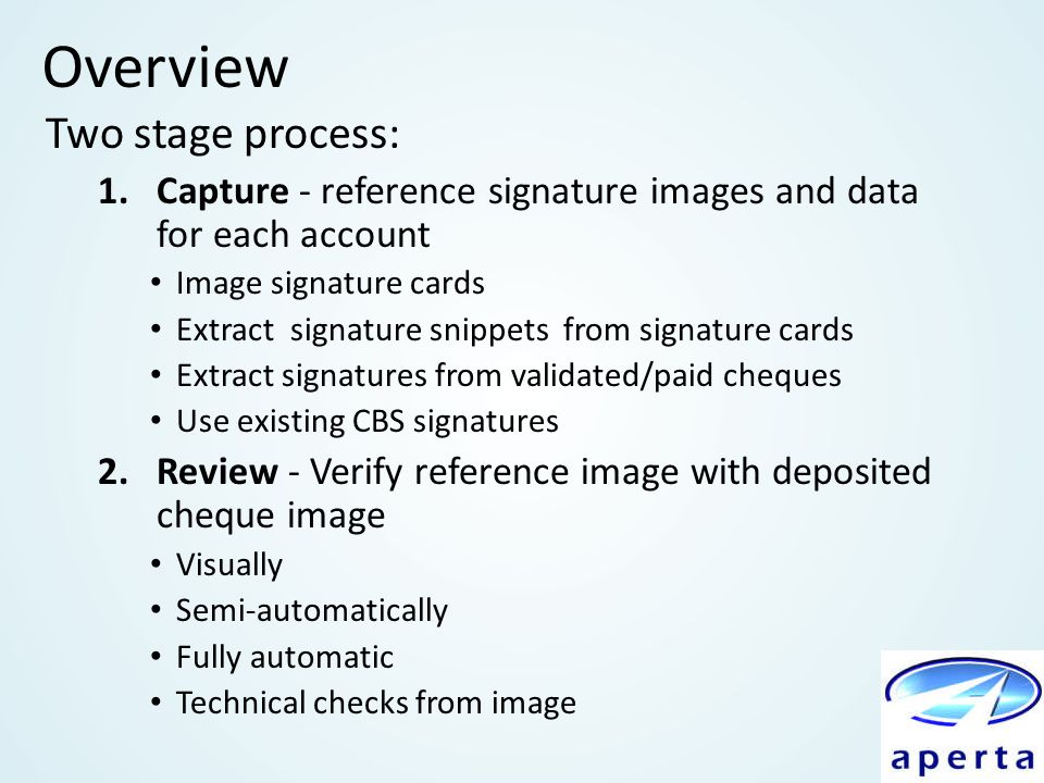 Overview Two stage process: