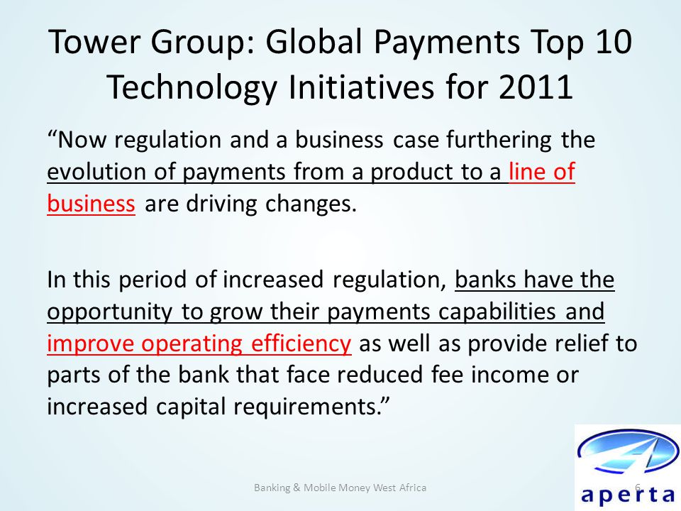 Tower Group: Global Payments Top 10 Technology Initiatives for 2011