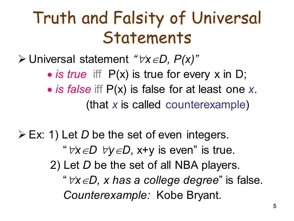 Truth and Falsity of Universal Statements