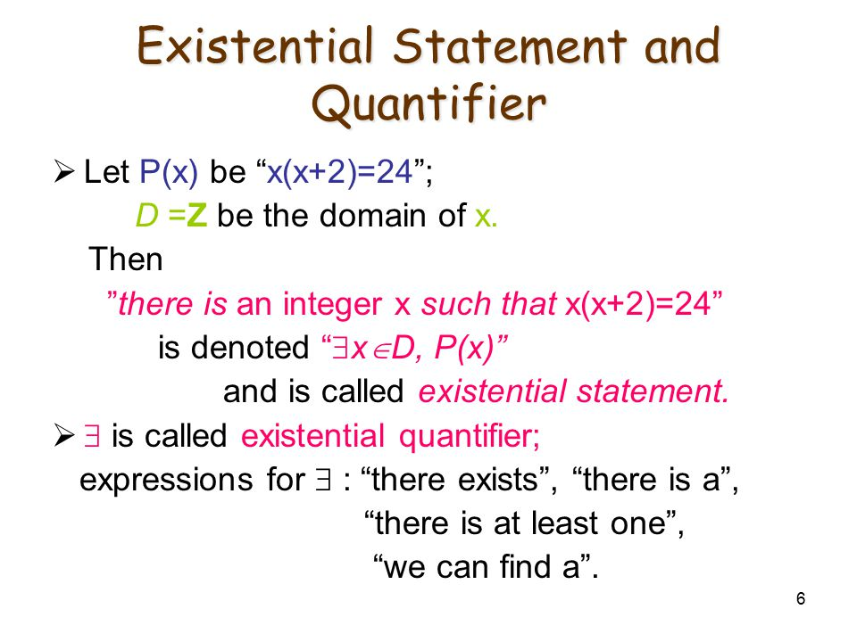 Existential Statement and Quantifier