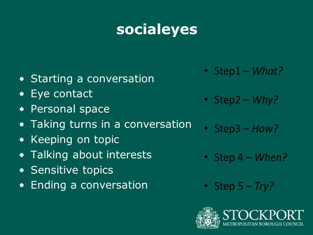 socialeyes Starting a conversation Eye contact Personal space