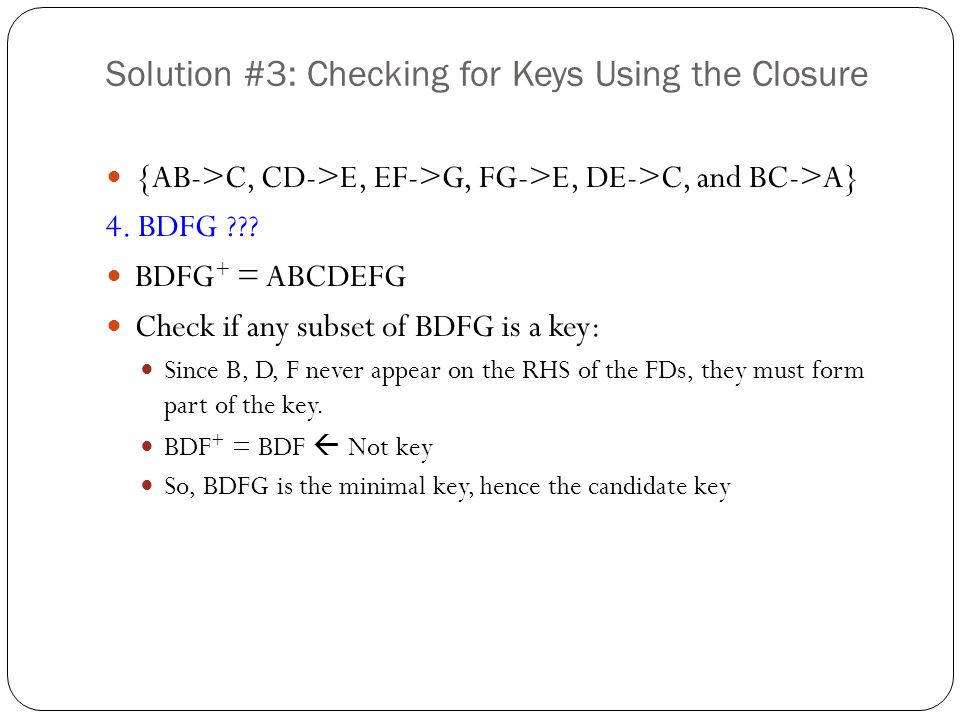 Solution #3: Checking for Keys Using the Closure
