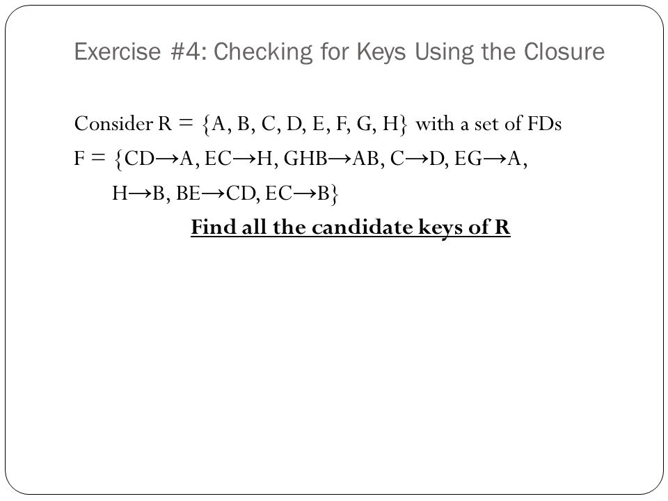Exercise #4: Checking for Keys Using the Closure