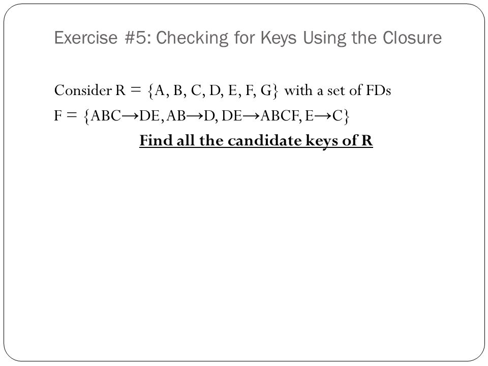Exercise #5: Checking for Keys Using the Closure