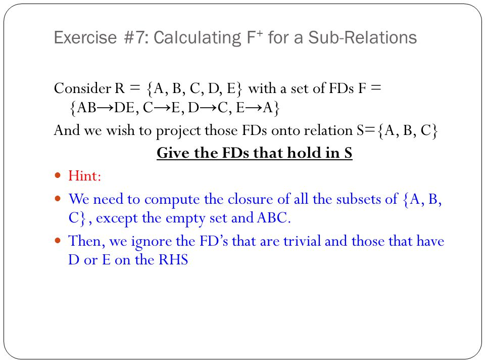 Exercise #7: Calculating F+ for a Sub-Relations
