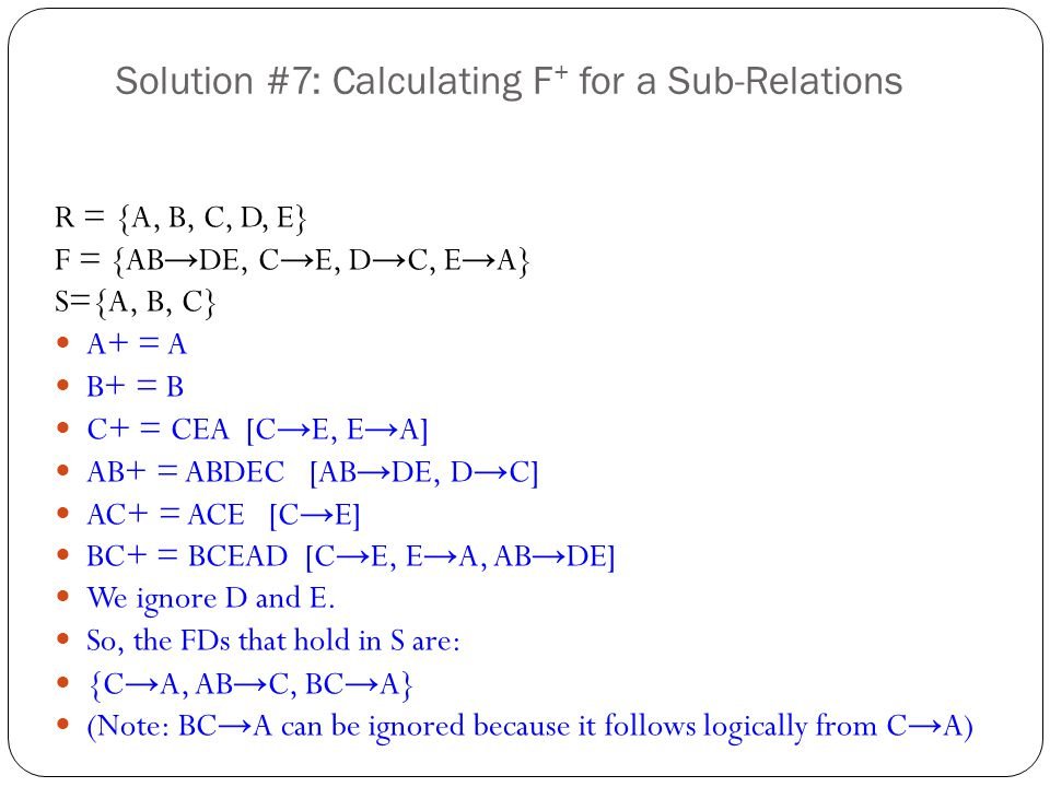 Solution #7: Calculating F+ for a Sub-Relations