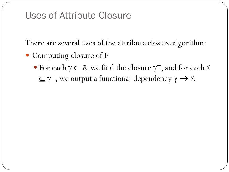 Uses of Attribute Closure