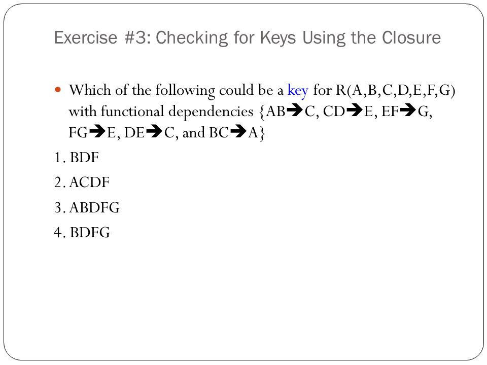 Exercise #3: Checking for Keys Using the Closure