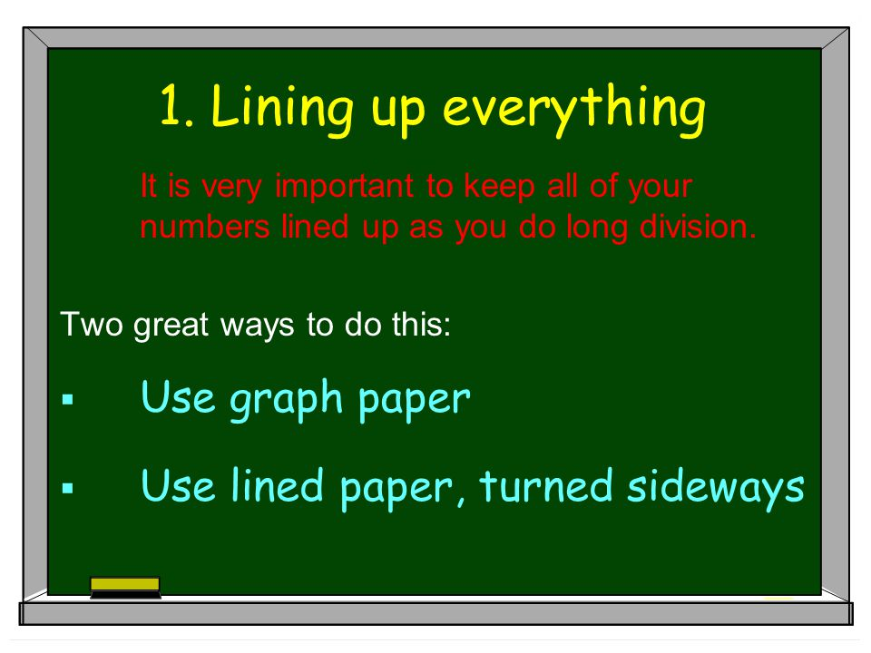 1. Lining up everything Use graph paper