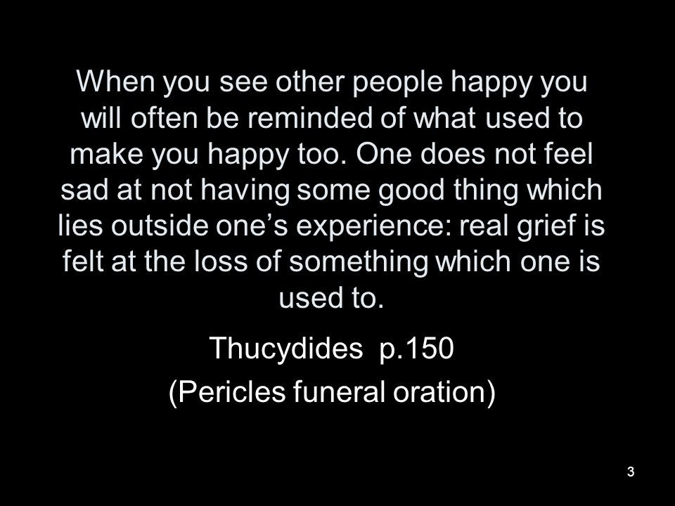 Thucydides p.150 (Pericles funeral oration)