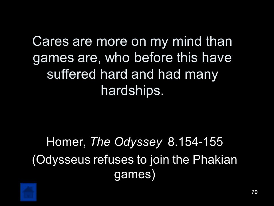 (Odysseus refuses to join the Phakian games)