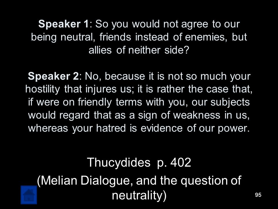 Thucydides p. 402 (Melian Dialogue, and the question of neutrality)