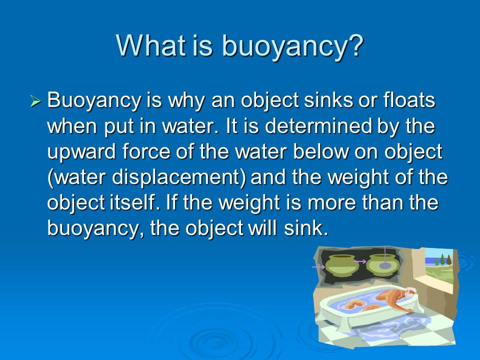 What is buoyancy