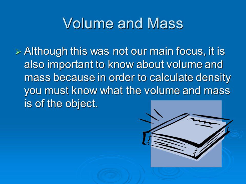 Volume and Mass