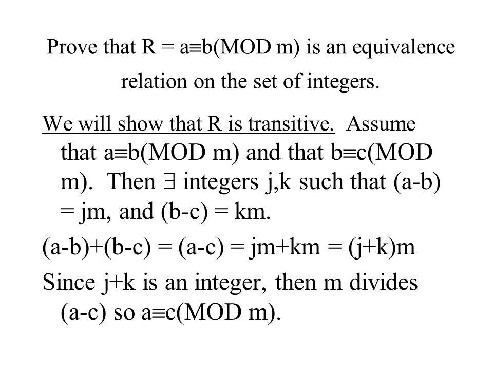 (a-b)+(b-c) = (a-c) = jm+km = (j+k)m