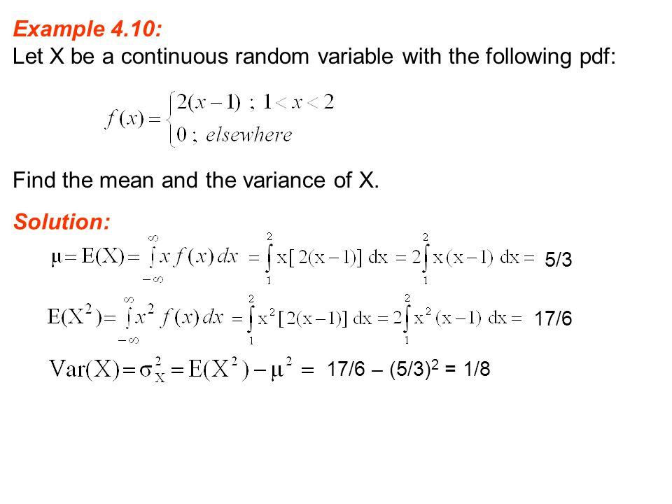 Let X be a continuous random variable with the following pdf: