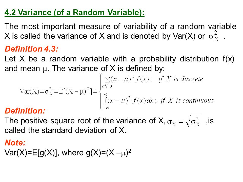 4.2 Variance (of a Random Variable):