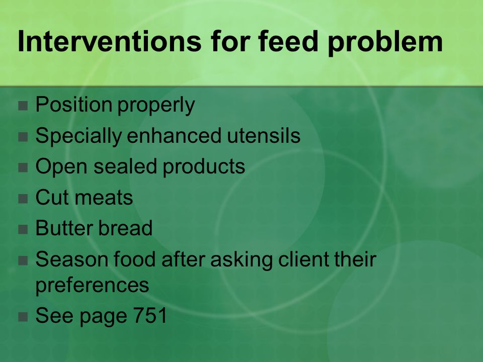 Interventions for feed problem