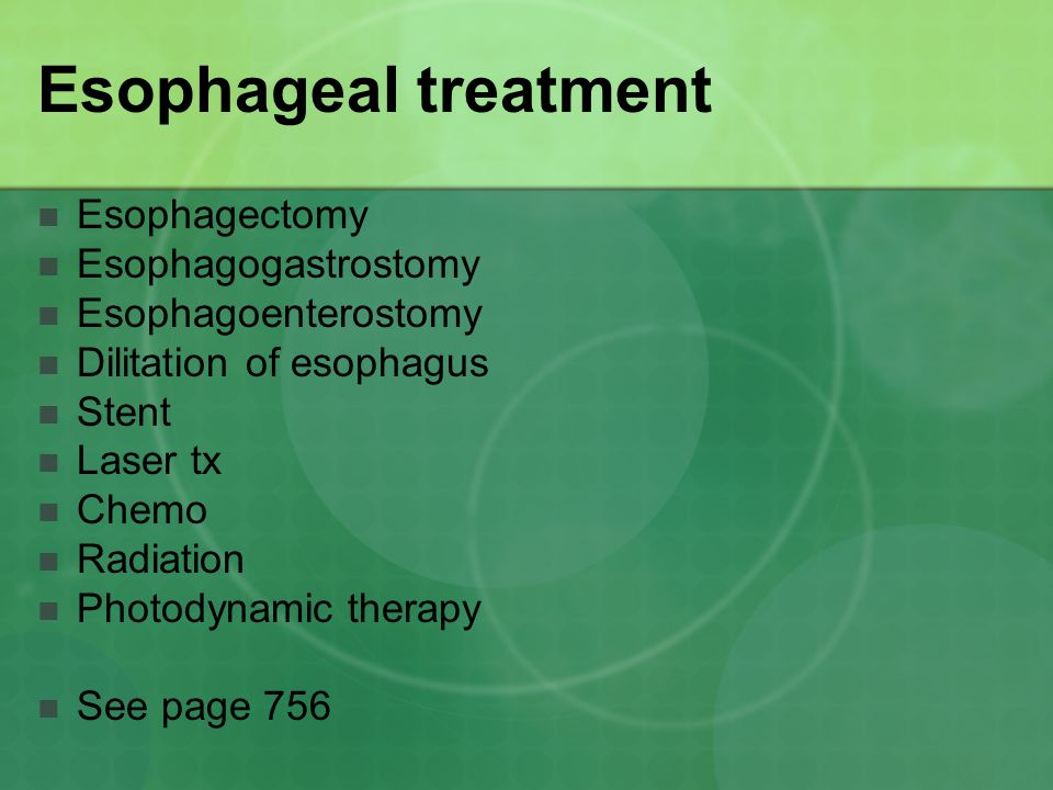 Esophageal treatment Esophagectomy Esophagogastrostomy